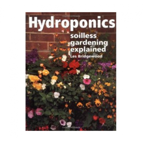 Hydroponics - Soilless Gardening Explained